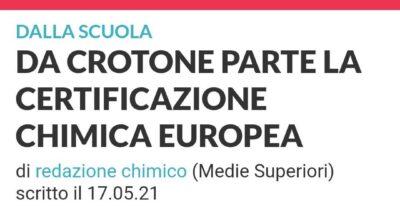 DA CROTONE PARTE LA CERTIFICAZIONE CHIMICA EUROPEA